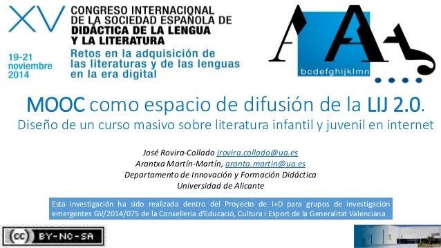 MOOC como espacio de difusión de la LIJ 2.0.  Diseño de un curso masivo sobre literatura infantil y juvenil en internet  J...