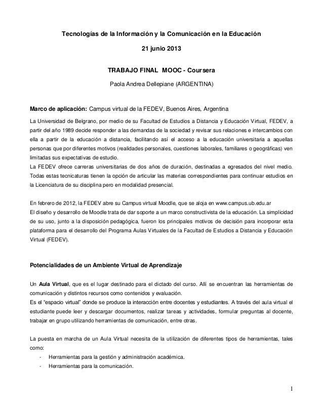 1Tecnologías de la Información y la Comunicación en la Educación21 junio 2013TRABAJO FINAL MOOC - CourseraPaola Andrea Del...