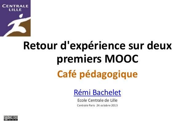 #MOOC GdP – 14 - Retour d'expérience sur deux MOOC 24-10-2013