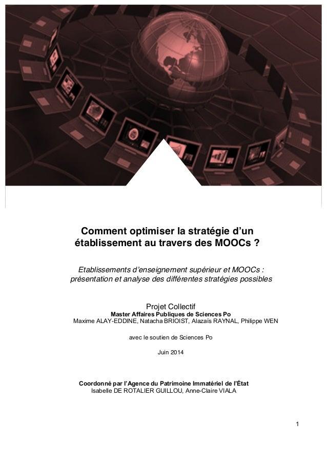 1  Comment optimiser la stratégie d'un  établissement au travers des MOOCs ?  Etablissements d'enseignement supérieur et M...
