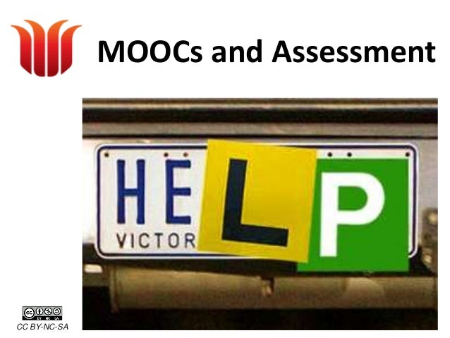 MOOCs and Assessment - version for CSUed conference
