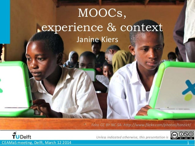 MOOCs, Experience & Context, for Civil Engineering 12MAR14