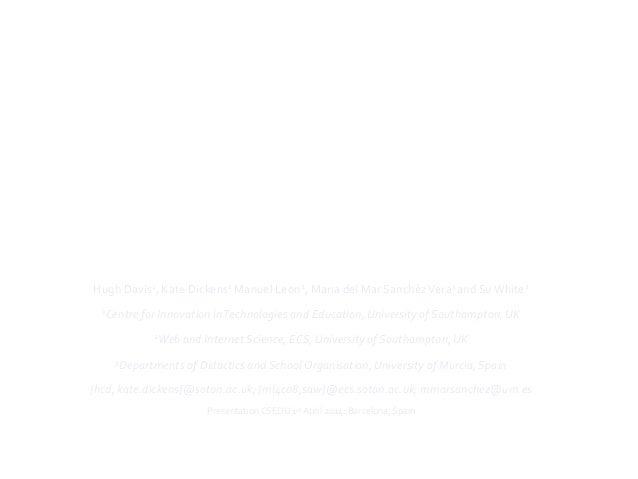 MOOCs  for  universities  and  learners:   an  analysis  of  motivating  factors   Hugh  Davis1,  ...