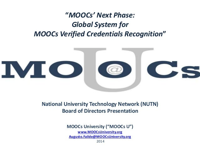 """MOOCs' Next Phase: Global System for MOOCs Verified Credentials Recognition"" National University Technology Network (NUTN..."