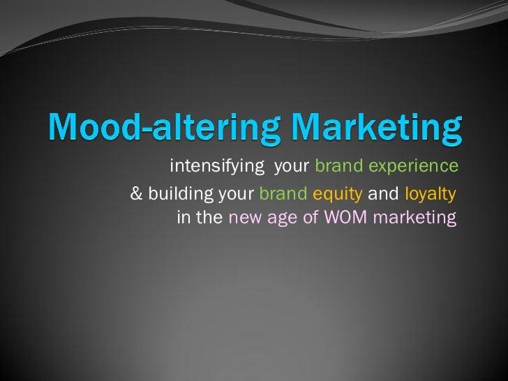Mood Altering Marketing