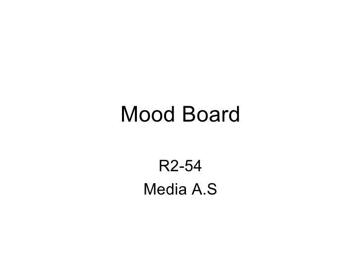 Mood Board R2-54 Media A.S