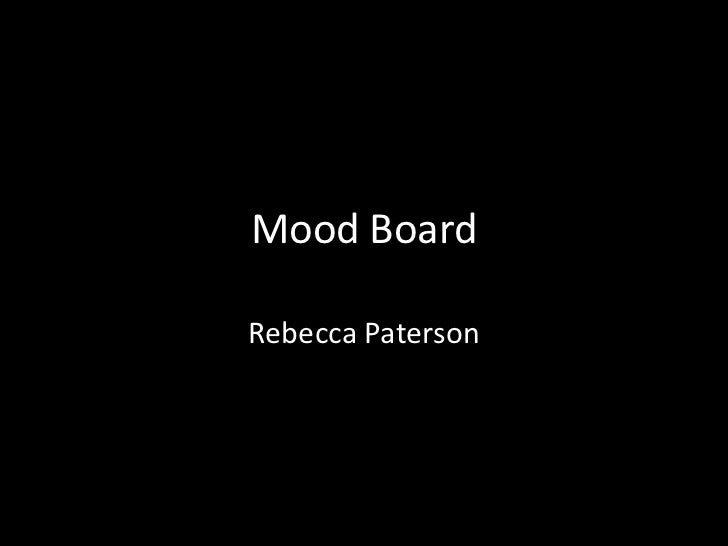 Mood BoardRebecca Paterson