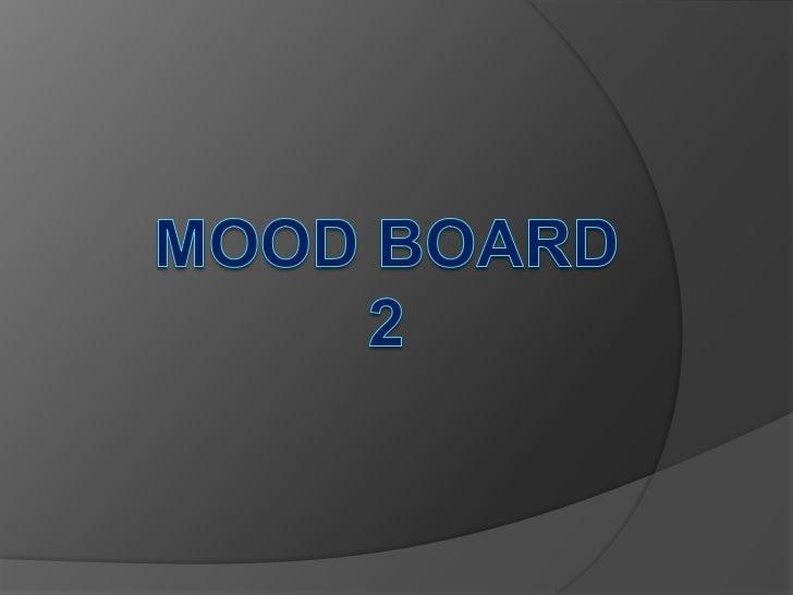 Mood Board 2<br />