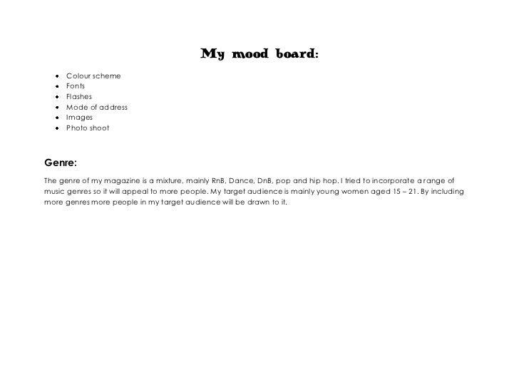 My mood board:<br /><ul><li>Colour scheme