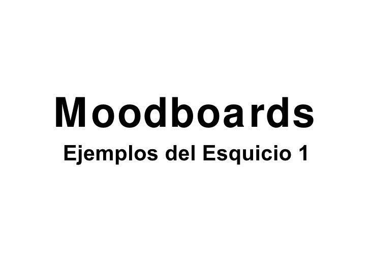Moodboards Ejemplos del Esquicio 1