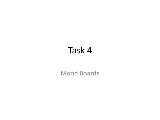 Task 4 Mood Boards