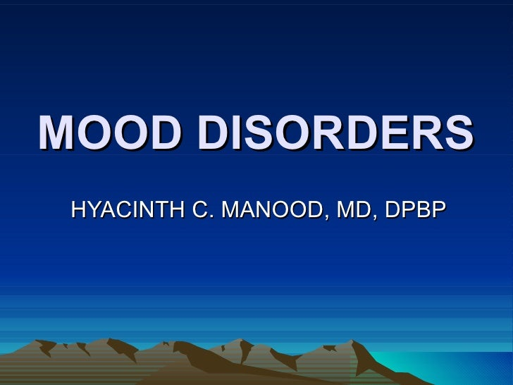 Mood disorders, Psych II