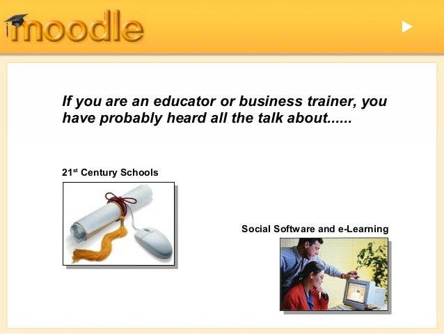 If you are an educator or business trainer, youhave probably heard all the talk about......21st Century Schools          ...