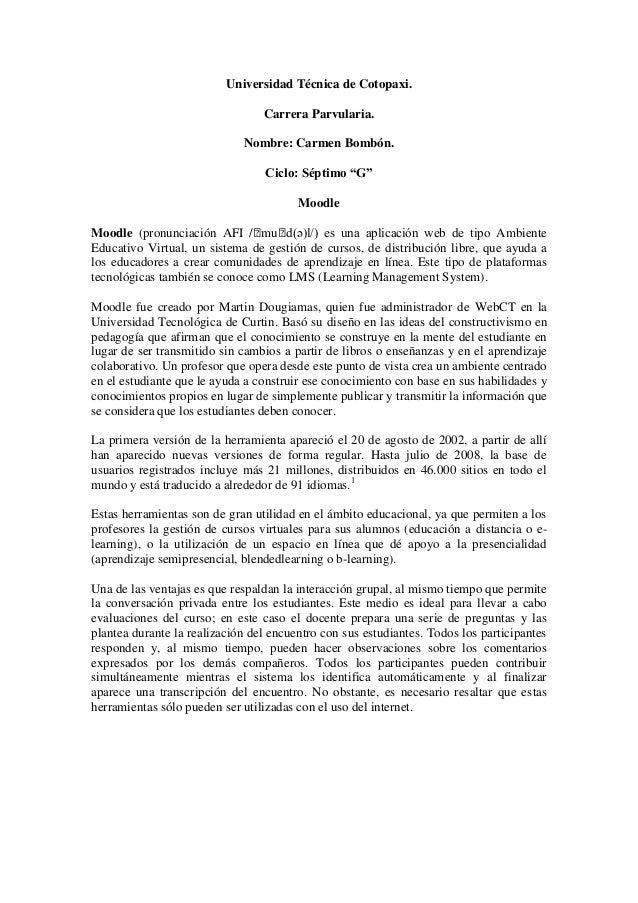 """Universidad Técnica de Cotopaxi. Carrera Parvularia. Nombre: Carmen Bombón. Ciclo: Séptimo """"G"""" Moodle Moodle (pronunciació..."""