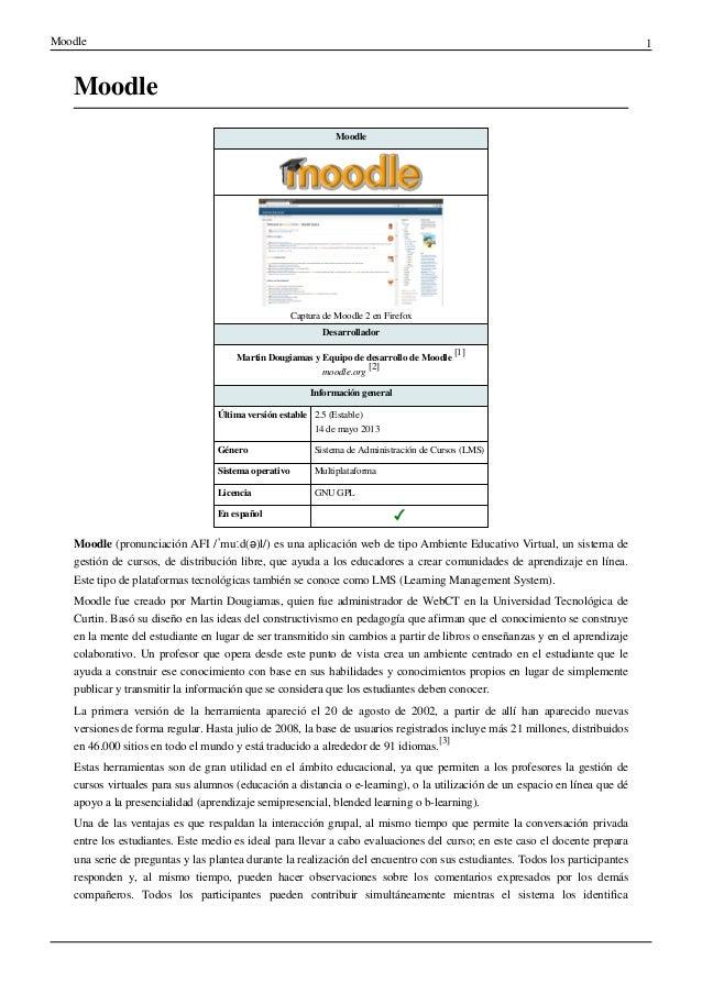 Moodle 1 Moodle Moodle Captura de Moodle 2 en Firefox Desarrollador Martin Dougiamas y Equipo de desarrollo de Moodle [1] ...