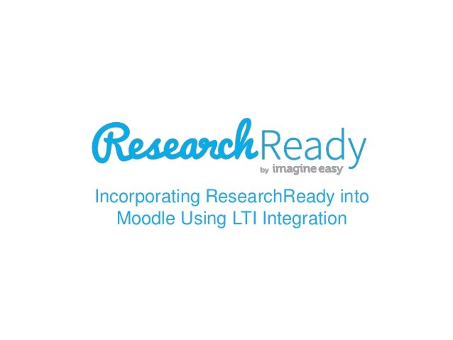 Incorporating ResearchReady into Moodle Using LTI Integration
