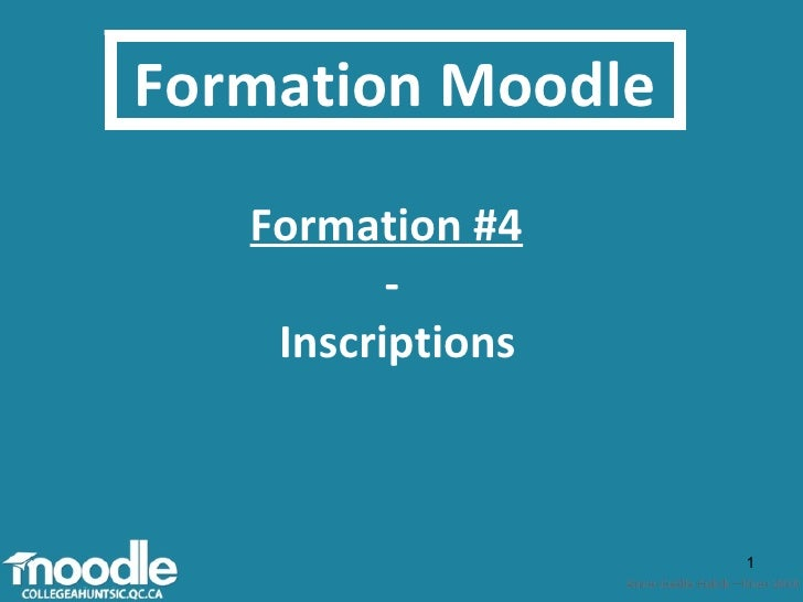 Formation Moodle Formation #4   - Inscriptions