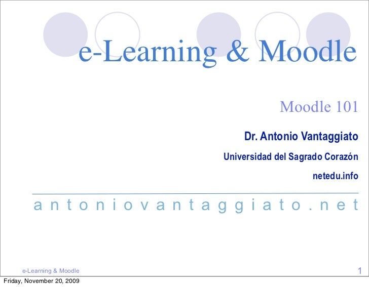 e-Learning & Moodle                                               Moodle 101                                       Dr. Ant...