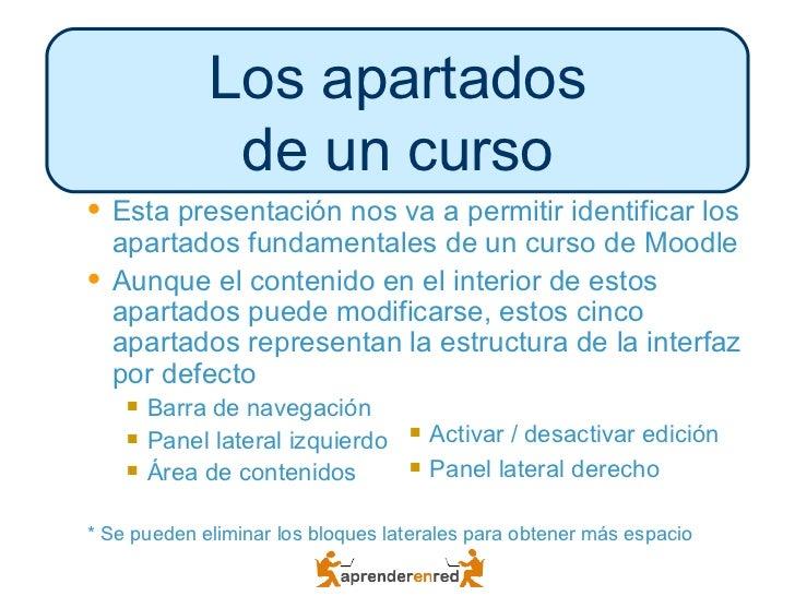 Los apartados               de un curso   Esta presentación nos va a permitir identificar los    apartados fundamentales ...