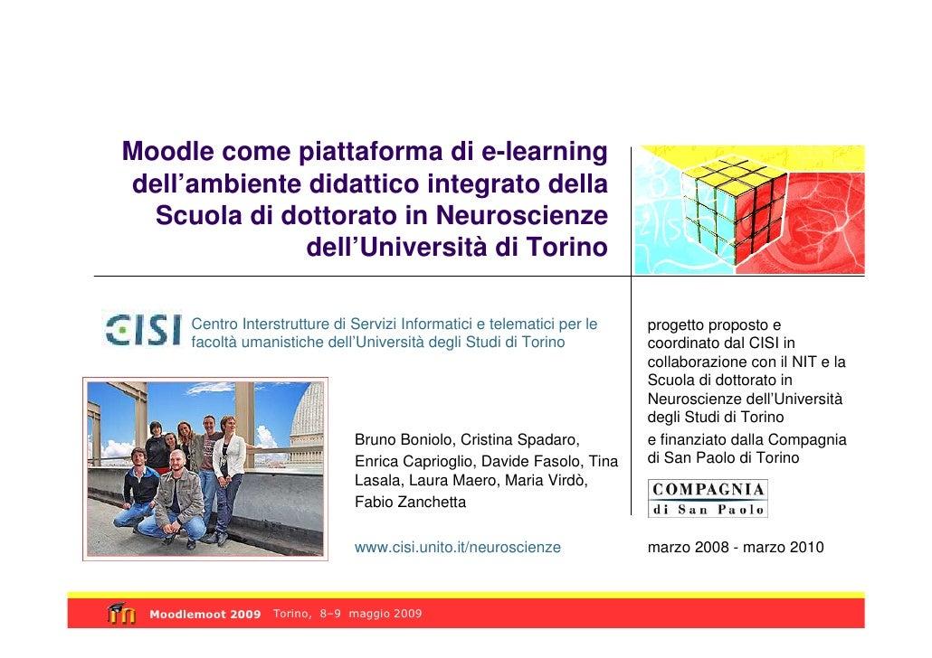 Moodle come piattaforma di e-learning dell'ambiente didattico integrato della   Scuola di dottorato in Neuroscienze       ...