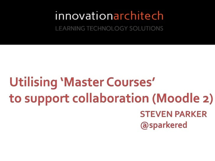 """What    """"A Master Course is a     complete course consisting     of well designed learner     centered activities and    ..."""