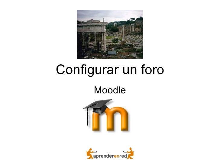 Moodle3 Configurar Un Foro