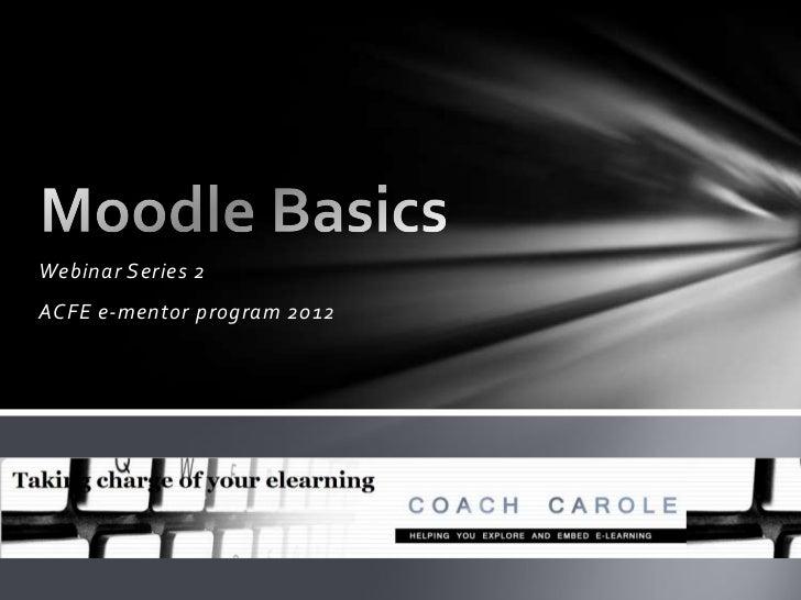 Webinar Series 2ACFE e-mentor program 2012