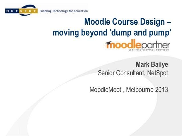 MoodleMoot AU 2013 - Workshop Presentation