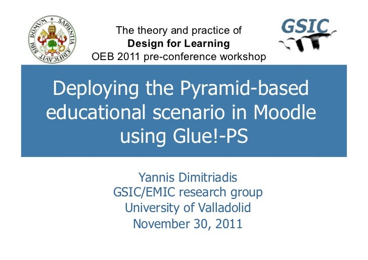 The theory and practice of           Design for Learning     OEB 2011 pre-conference workshop Deploying the Pyramid-basede...