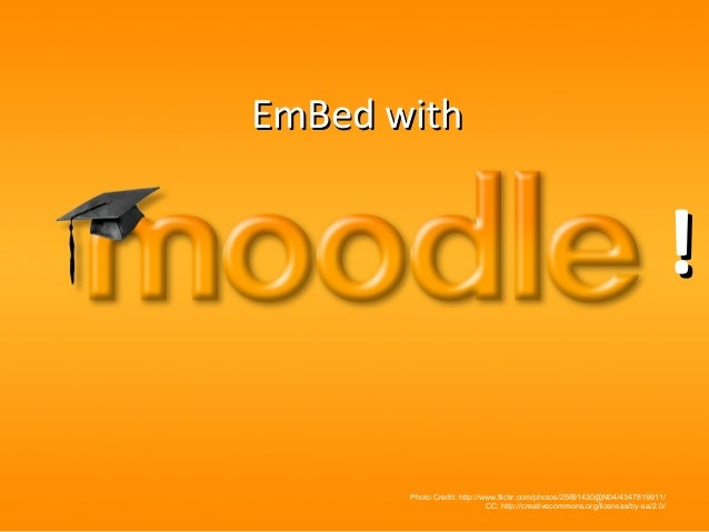 EmBed withEmBed with Photo Credit: http://www.flickr.com/photos/25691430@N04/4347819911/ CC: http://creativecommons.org/li...