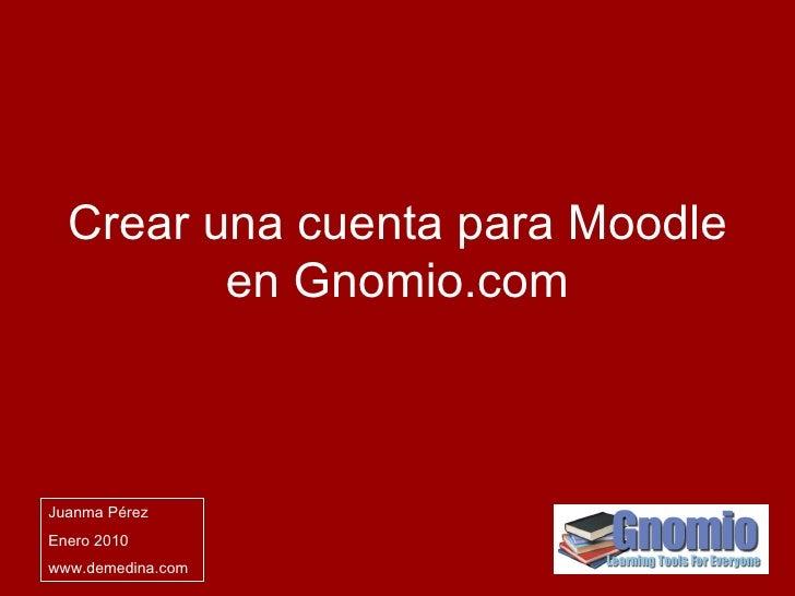 Crear una cuenta para Moodle en Gnomio.com