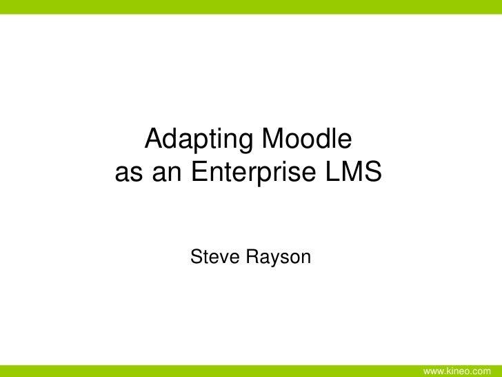 Moodle as an Enterprise LMS