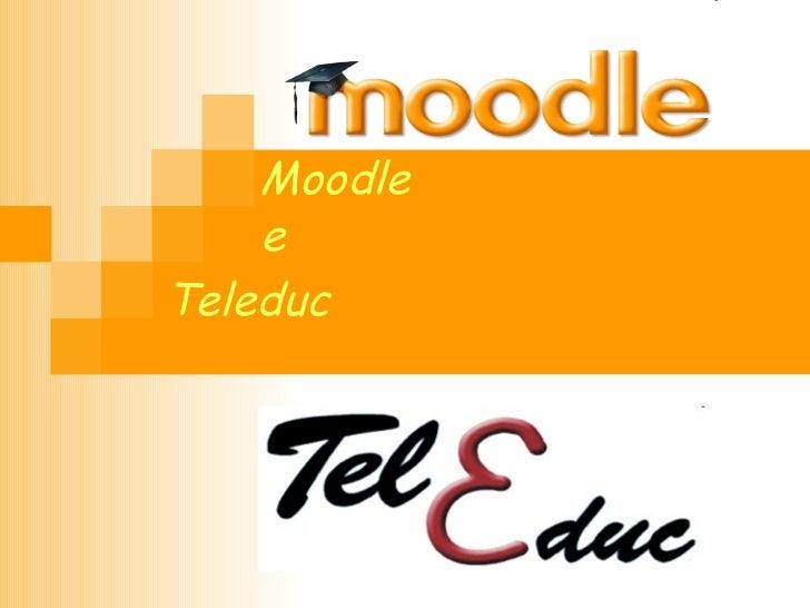 Moodle e Teleduc