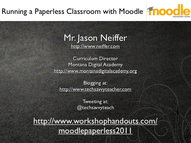 Mountain Moot: Running a Paperless Classroom with Moodle
