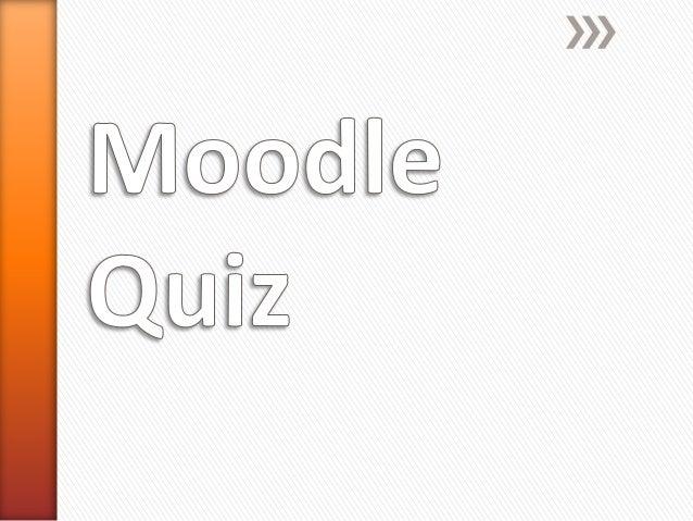 Moodle quiz presentation