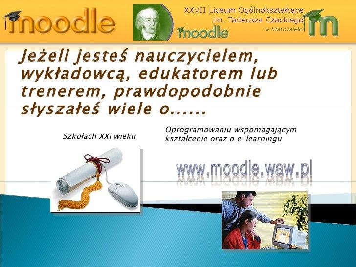 Prezentacja Moodle Moodlewawpl