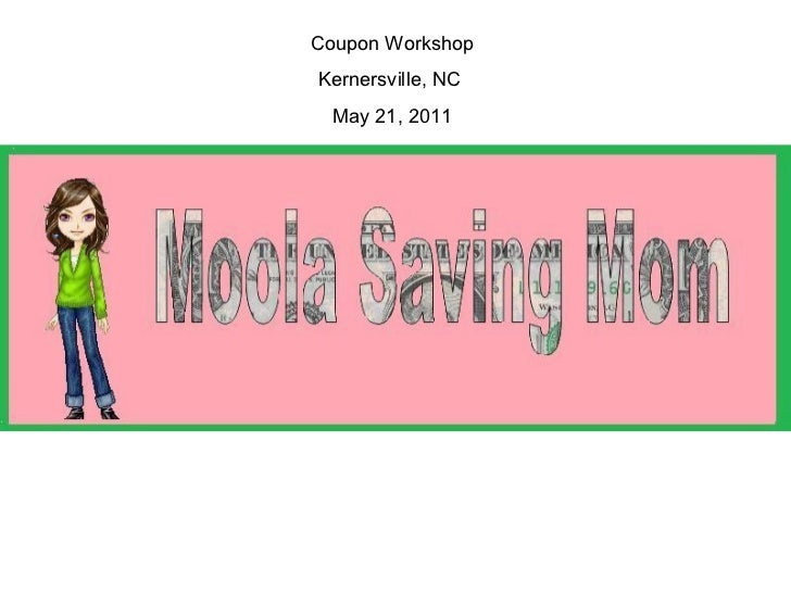 Coupon Workshop Kernersville, NC  May 21, 2011