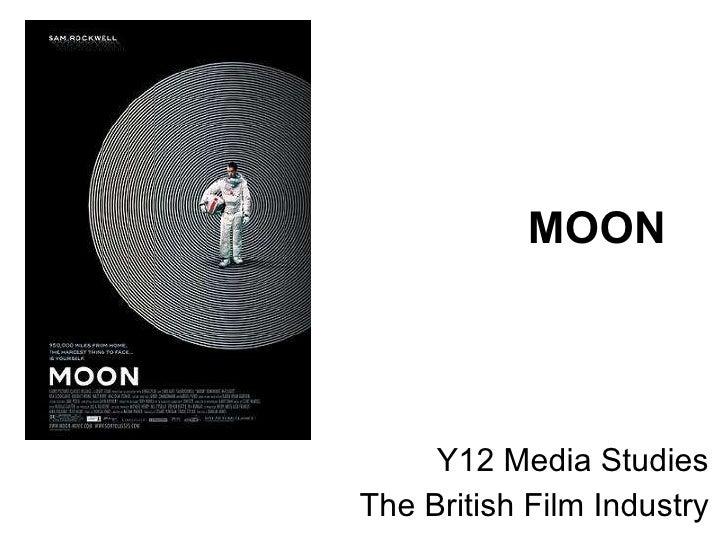 MOON Y12 Media Studies The British Film Industry