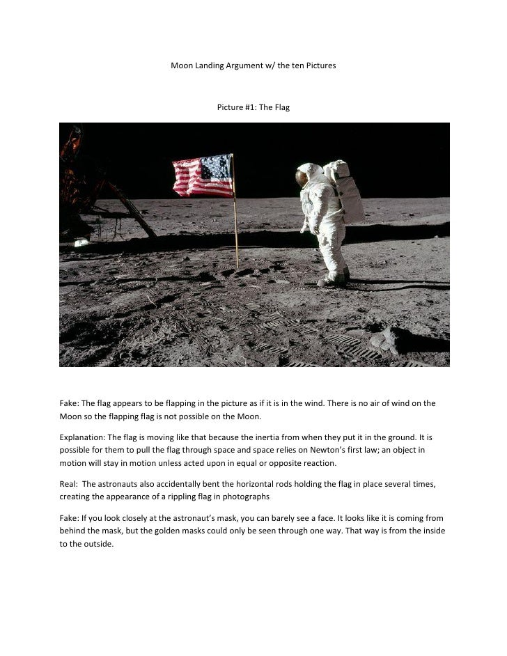 Moon Landing Argument w/ the ten Pictures                                             Picture #1: The FlagFake: The flag a...