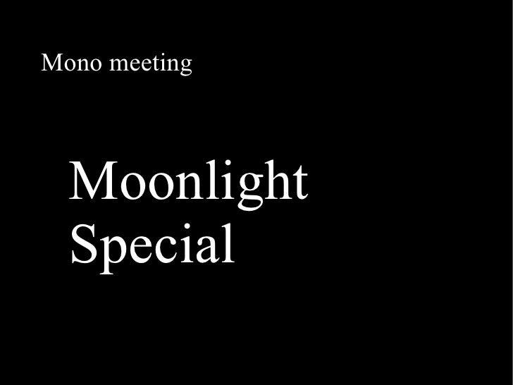 Moonlight Special