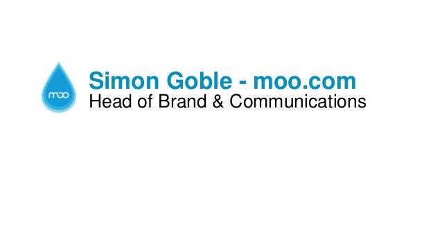 Simon Goble - moo.com Head of Brand & Communications