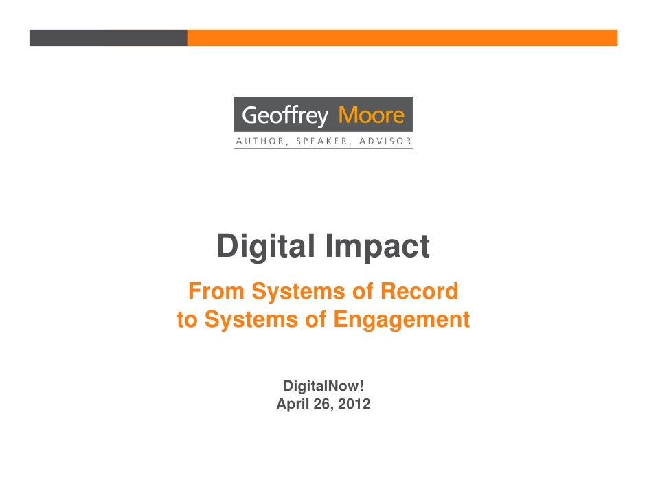 Dgital Impact: From Systems of Record to Systems of Engagement