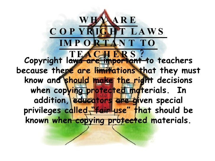Why are copyright laws important?