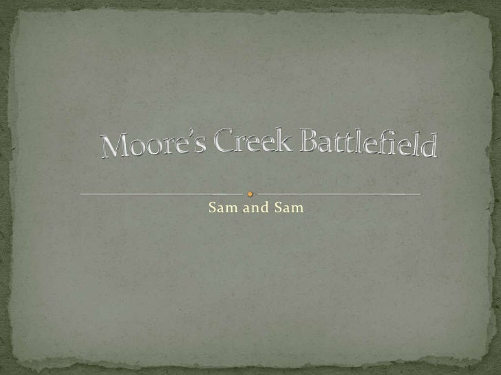 Moore's Creek Battlefield<br />Sam and Sam<br />