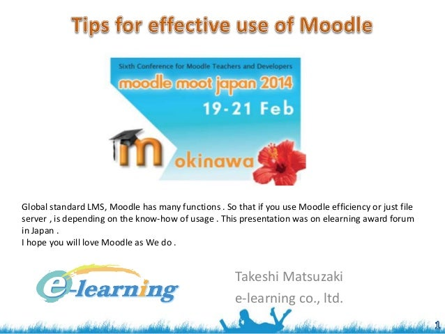 Moodle Moot Okinawa #365 'Tips for effective use of Moodle'