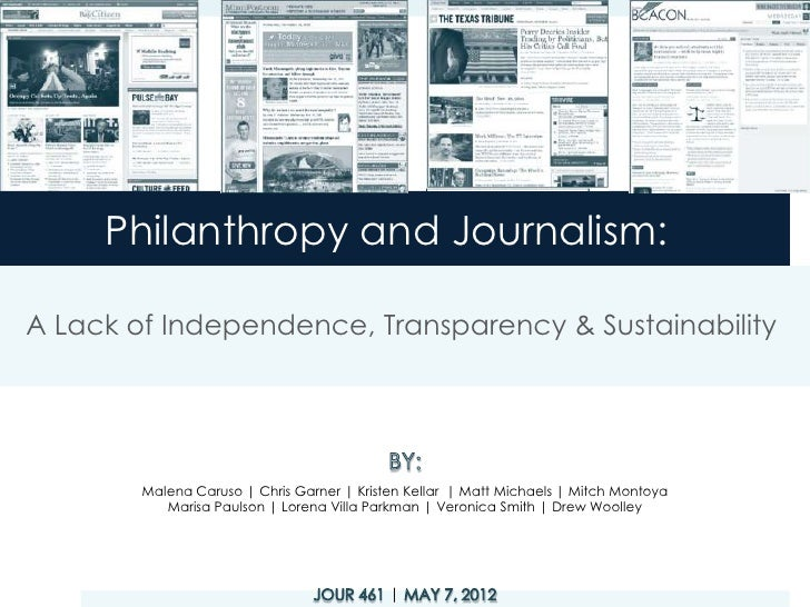 Philanthropy and Journalism:A Lack of Independence, Transparency & Sustainability        Malena Caruso | Chris Garner | Kr...