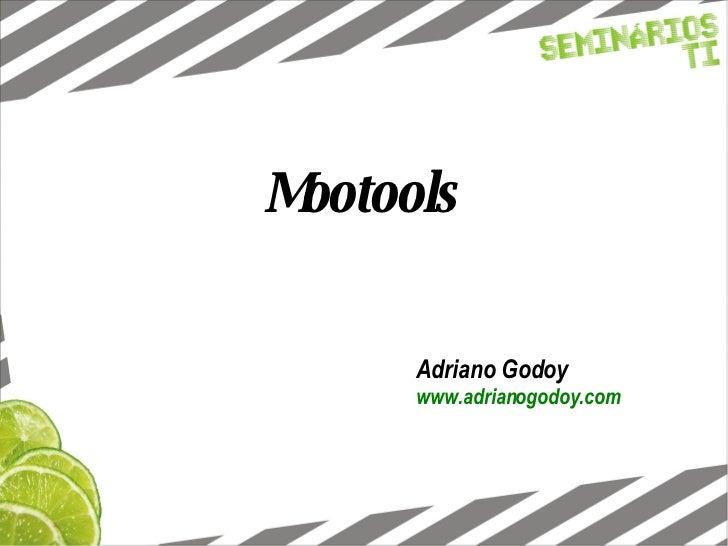 Mootools Adriano Godoy www.adrianogodoy.com