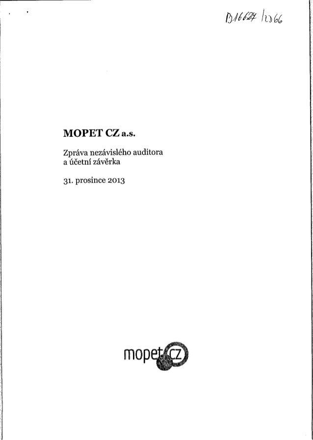 Účetní uzávěrka společnosti MOPET CZ za rok 2013