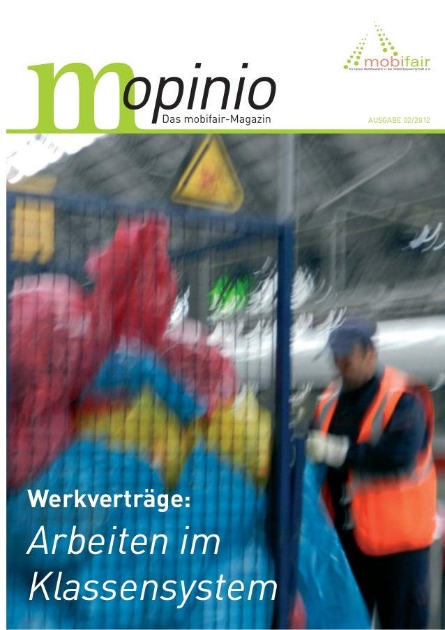 AUSGABE 02 / 2012Werkverträge:Arbeiten imKlassensystem