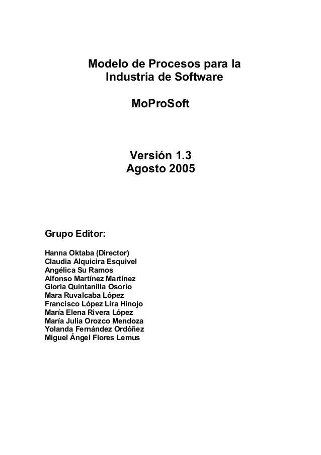 Modelo de Procesos para la             Industria de Software                       MoProSoft                      Versión ...